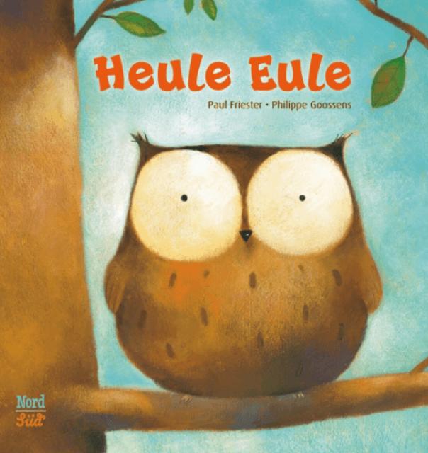 Cover des Buchs Heule Eule